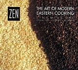 Deng Ming-Dao: Zen: The Art of Modern Eastern Cooking