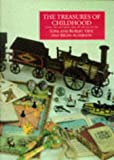 Opie, Iona: Treasures of Childhood: Books, Toys, and Games from the Opie Collection