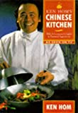 Hom, Ken: Ken Hom's Chinese Kitchen: With a Consumer's Guide to Essential Ingredients