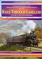 Rails Through Lakeland: v. 1: Illustrated…