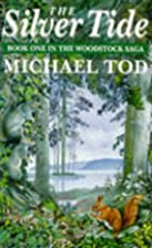 The Silver Tide by Michael Tod