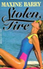 Stolen Fire by Maxine Barry