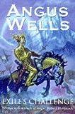 ANGUS WELLS: Exile's Challenge