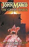 Marco, John: The Grand Design (Tyrants & Kings)