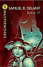 Babel Seventeen (Babel-17) (S.F.Masterworks…