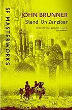 Stand on Zanzibar by John Brunner