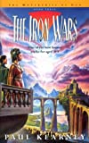 Paul Kearney: The Iron Wars (Book 3 of The Monarchies of God)