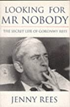 Looking for Mr. Nobody: The Secret Life of…