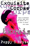 Brite, Poppy Z.: Exquisite Corpse