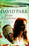David Park: Stone Kingdoms