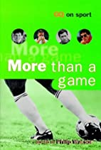 MORE THAN A GAME: GQ BOOK OF SPORTSWRITING…