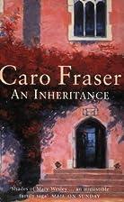 An Inheritance by Caro Fraser