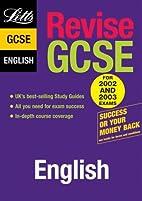 Revise GCSE English by Shelagh Hubbard