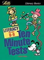 Literacy: Age 8-9 (Ten Minute Tests) by…