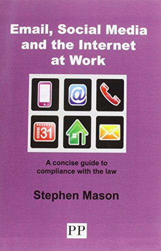 email-social-media-and-the-internet-at-work-a-concise-guide-to-compliance-with-the-law