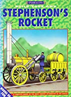 Build Your Own Stephenson's Rocket (Build…