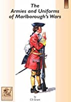 The Armies and Uniforms of Marlborough's…