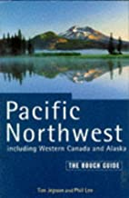 The Rough Guide to The Pacific Northwest by…
