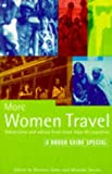 Jansz, Natania: More Women Travel: Adventures and Advice from More Than 60 Countries