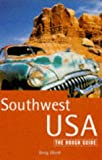 Ward, Greg: The Rough Guide: Southwest USA