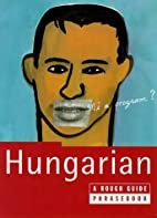 The Rough Guide to Hungarian by Lexus