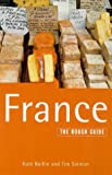 Baillie, Kate: The Rough Guide to France, 6th edition