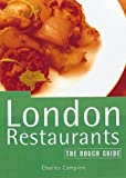 Campion, Charles: The Rough Guide London Restaurants