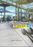 Graham, Mark: Auckland Restaurants: The Mini Rough Guide (Miniguides)