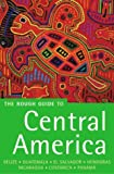 Stewart, Iain: The Rough Guide to Central America