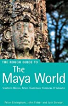The Rough Guide to The Maya World by Peter…