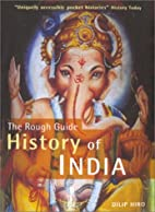 The Rough Guide to the History of India by…