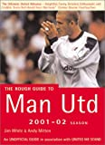 White, Jim: The Rought Guide to Man Utd