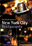 Young, Daniel: The Rough Guide New York Restaurants 1 (Mini Rough Guides)