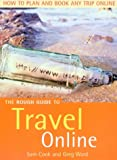 Cook, Samantha: The Rough Guide to Travel Online