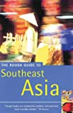 Dalton, David: The Rough Guide Southeast Asia