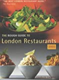 Rough Guides: The Rough Guide 2003 London Restaurants