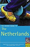 Lee, Phil: The Rough Guide to the Netherlands