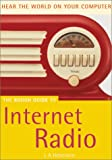 Heberlein, L.A.: The Rough Guide to Internet Radio