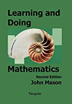 Learning and Doing Mathematics by John Mason