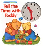 Tell the Time with Teddy (Learn with Teddy)…