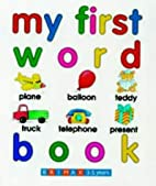 My First Word Book by Mary Lonsdale