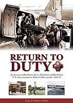 Return to Duty: An Account of Brickbarns…