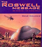 The Roswell Message: 50 Years on - The…