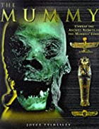 THE MUMMY by Joyce Tyldesley