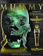 THE MUMMY by Joyce Tyldesley