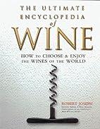 Ultimate Encyclopedia Of Wine by Carlton…