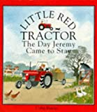 Reeder: Little Red Tractor : The Day Jeremy Came to Stay