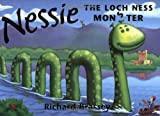 Brassey, Richard: Nessie the Loch Ness Monster