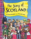 Brassey, Richard: The Story of Scotland