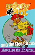 Anthony Ant and the flea circus / story by…